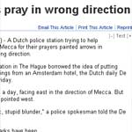 Police gaffe makes Muslims pray in wrong direction